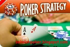 Strategi Bermain Poker